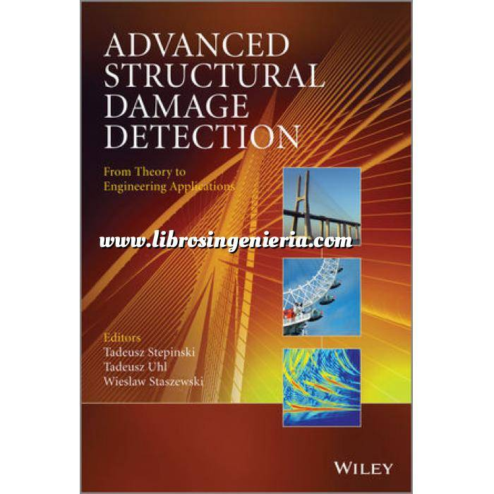 Imagen Estructuras de acero Advanced Structural Damage Detection: From Theory to Engineering Applications
