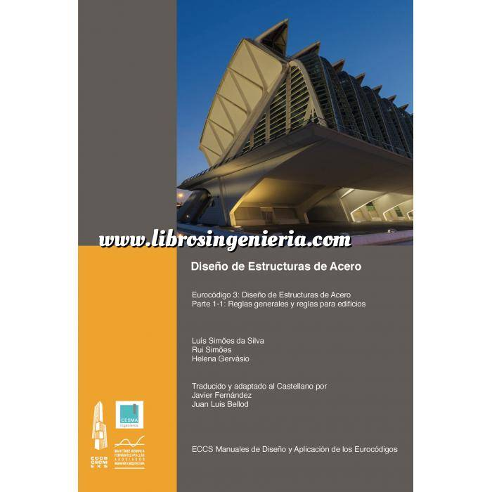 Imagen Estructuras de acero Diseño de Estructuras de Acero.Eurocódigo 3: Diseño de estructuras de acero Parte 1-1 – Reglas generales y reglas para edificios
