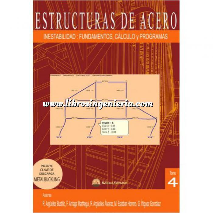 Imagen Estructuras de acero Estructuras de Acero 04. Inestabilidad Fundamentos, Cálculo y Programa