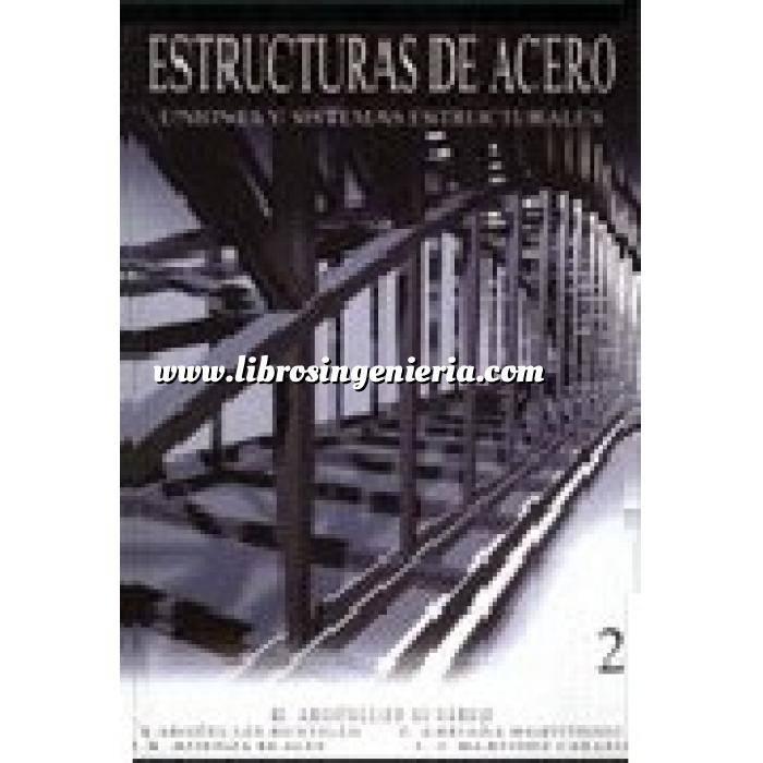 Imagen Estructuras de acero Estructuras de acero 02 .Uniones y sistemas estructurales