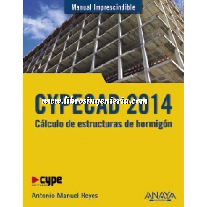 Imagen Estructuras de hormigón CYPECAD 2014. Cálculo de estructuras de hormigón