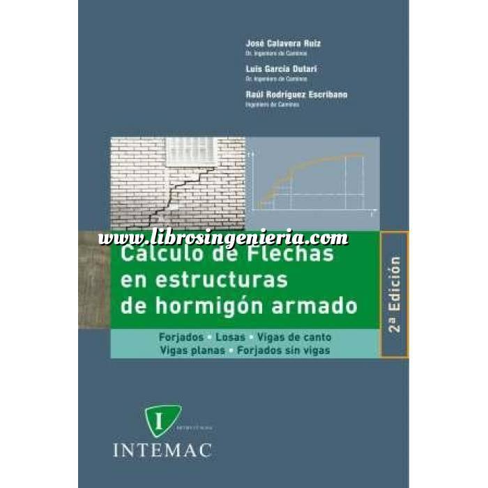 Imagen Estructuras de hormigón Cálculo de flechas en estructuras de hormigón armado,forjados,losas,vigas de canto