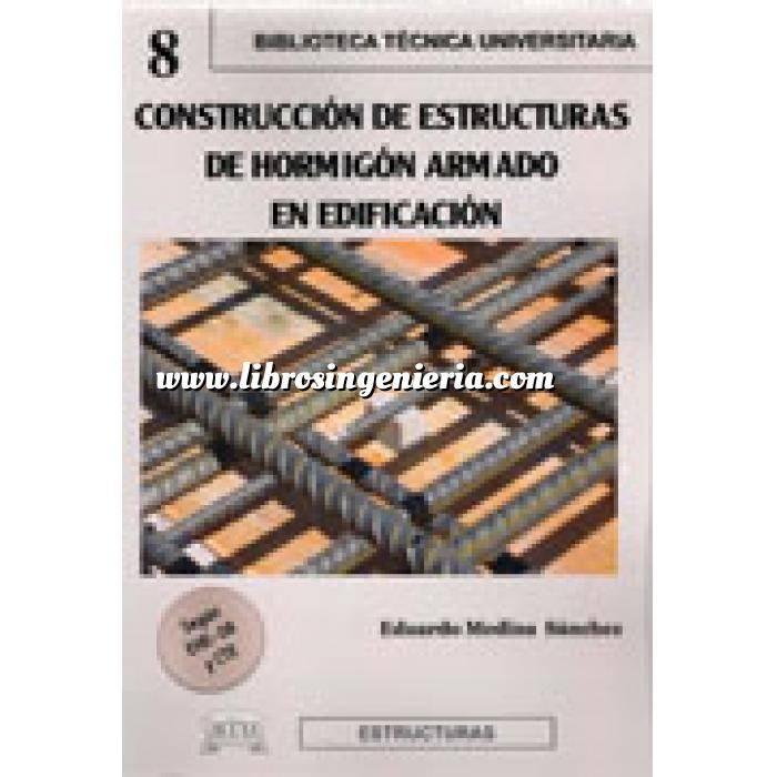 Imagen Estructuras de hormigón Construcción de estructuras de hormigón armado en edificación,según EHE-08 y CTE
