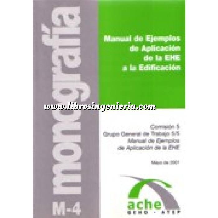 Imagen Estructuras de hormigón Manual de ejemplos de aplicación de la EHE a la edificación