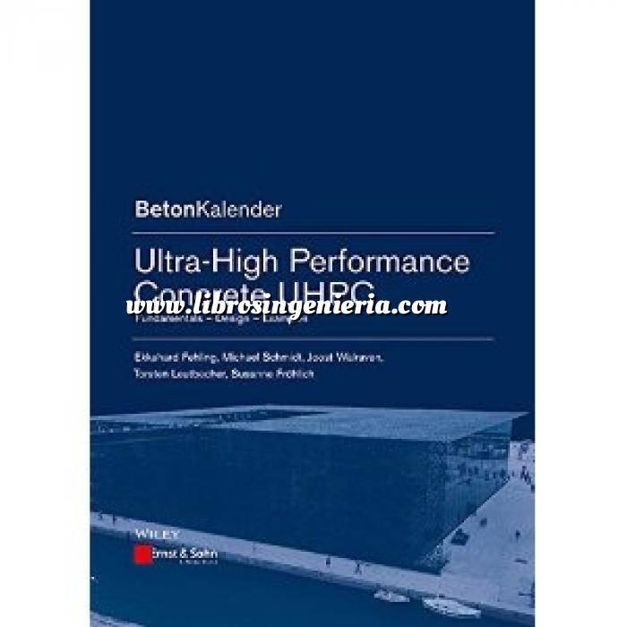 Imagen Estructuras de hormigón Ultra-High Performance Concrete UHPC: Fundamentals, Design, Examples