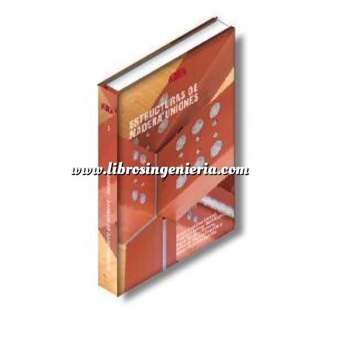 Imagen Estructuras de madera Estructuras de madera.Uniones