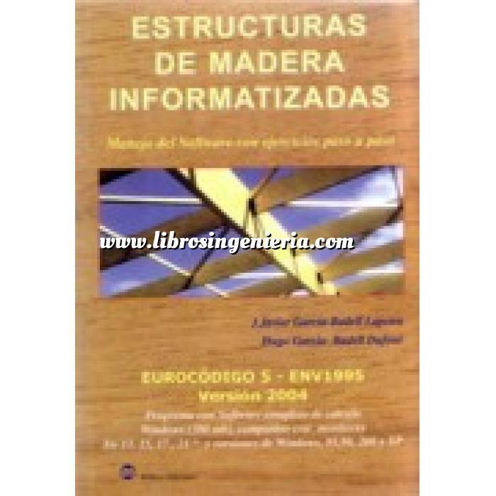 Imagen Estructuras de madera Estructuras de madera informatizadas