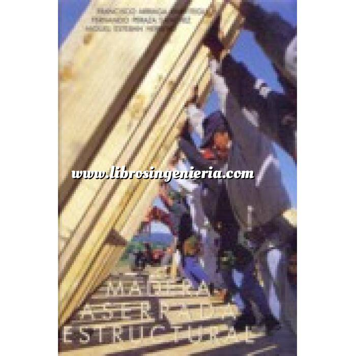 Imagen Estructuras de madera Madera aserrada estructural