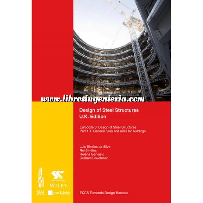 Imagen Estructuras metálicas Design of Steel Structures: Eurocode 3: Design of Steel Structures, Part 1-1: General Rules and Rules for Buildings, UK Edition
