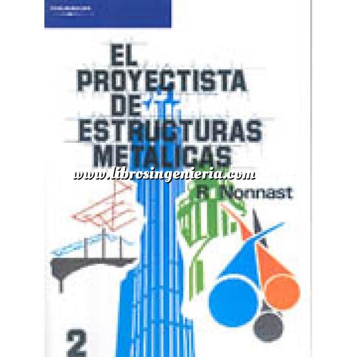 Imagen Estructuras metálicas El proyectista de estructuras metálicas. Tomo 02