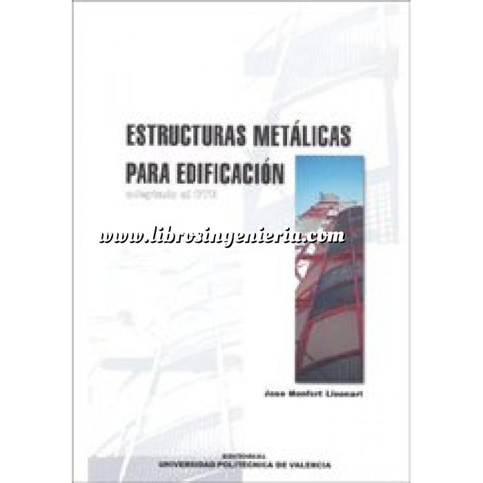 Imagen Estructuras metálicas Estructuras metálicas para edificación. Adaptado al  CTE