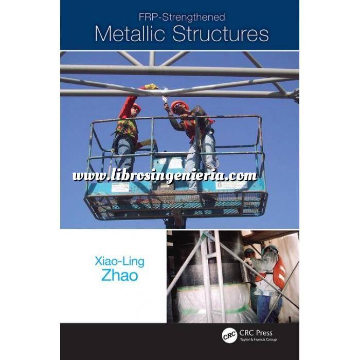 Imagen Estructuras metálicas FRP-Strengthened Metallic Structures