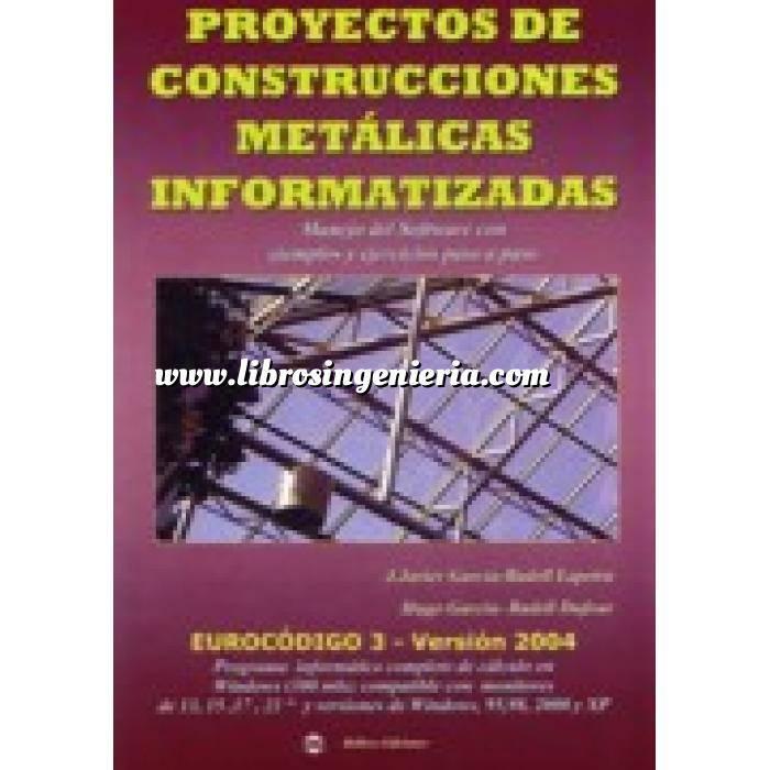 Imagen Estructuras metálicas Proyectos de construcciones metalicas informatizadas