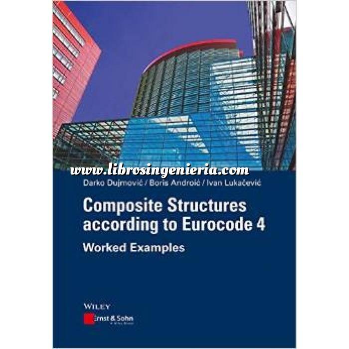Imagen Estructuras mixtas Composite Structures according to Eurocode 4: Worked Examples
