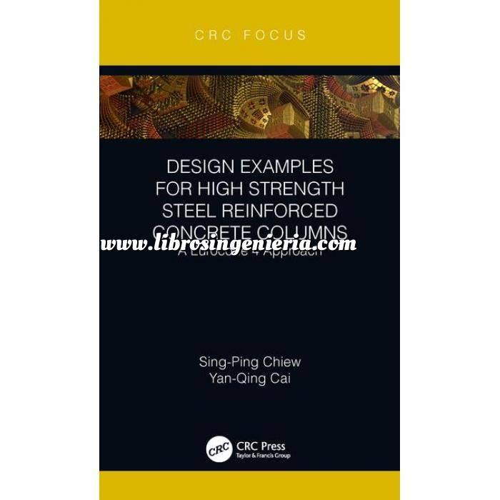 Imagen Estructuras mixtas Design Examples for High Strength Steel Reinforced Concrete Columns: A Eurocode 4 Approach