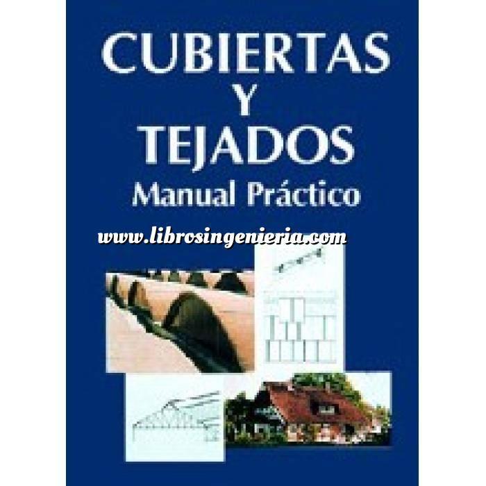 Imagen Fachadas y cubiertas Cubiertas y tejados.manual practico
