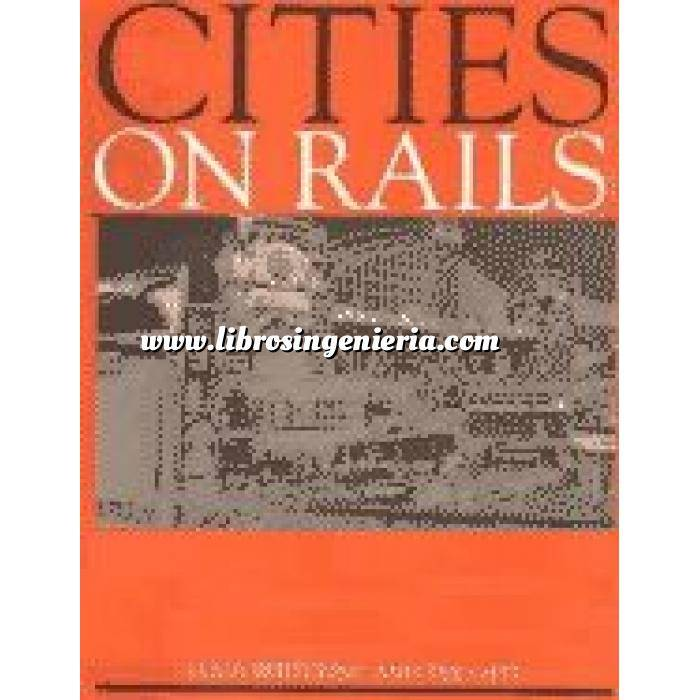 Imagen Ferrocarriles Cities on railes.the redevelopment of railway station areas