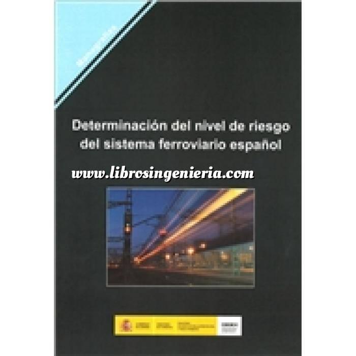 Imagen Ferrocarriles Determinación del nivel de riesgo del sistema ferroviario español