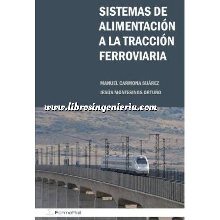 Imagen Ferrocarriles Sistemas de alimentación a la tracción ferroviaria.