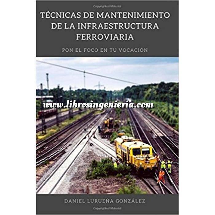 Imagen Ferrocarriles Técnicas de mantenimiento de la infraestructura ferroviaria