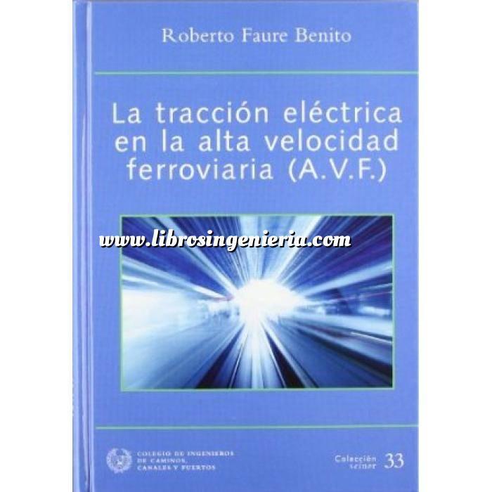 Imagen Ferrocarriles Traccion electrica en la alta velocidad ferroviaria (A.V.F.)