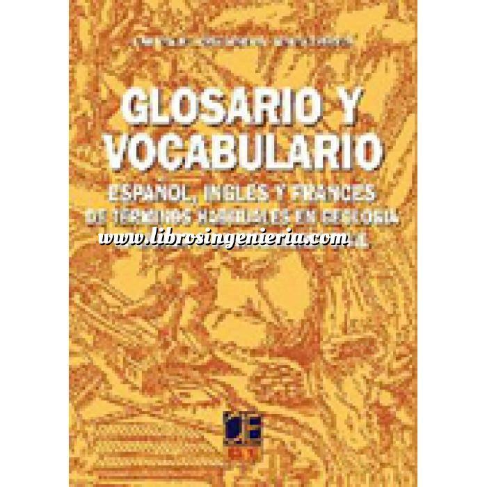 Imagen Geología Glosario y vocabulario de términos habituales en Geología aplicada a la Ingeniería Civil
