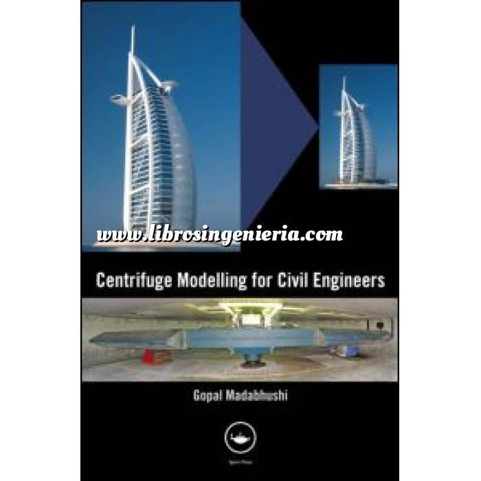 Imagen Geotecnia  Centrifuge Modelling for Civil Engineers