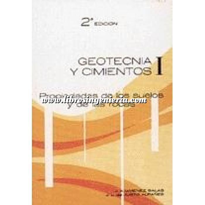 Imagen Geotecnia  Geotecnia y cimientos I. Propiedades de los suelos y de las rocas