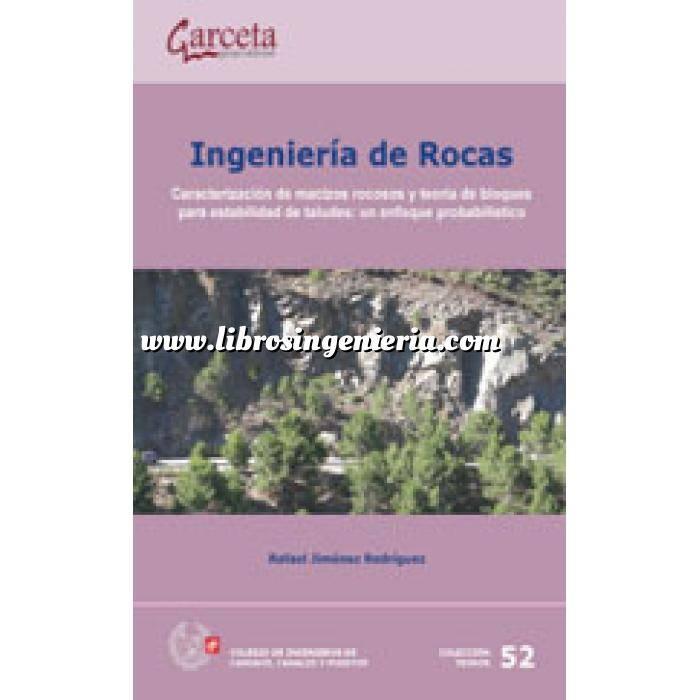Imagen Geotecnia  Ingeniería de rocas.Caracterización de macizos rocosos y aplicación de la teoria de rocas:un enfoque probabilistico