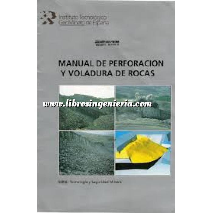 Imagen Geotecnia  Manual de perforación y voladura de rocas