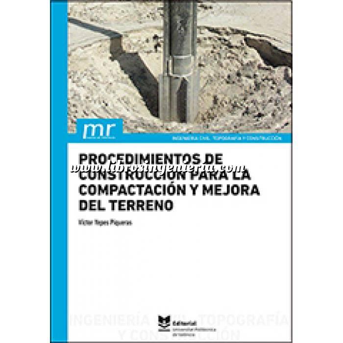 Imagen Geotecnia  Procedimientos de construcción para la compactación y mejora del terreno