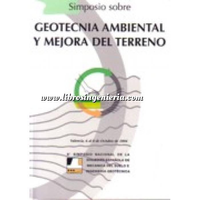 Imagen Geotecnia  Simposio sobre geotecnia ambiental y mejora del terreno