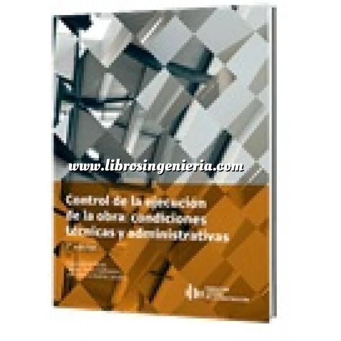 Imagen Gestion de proyectos Control de la ejecución de la obra: condiciones técnicas y administrativas