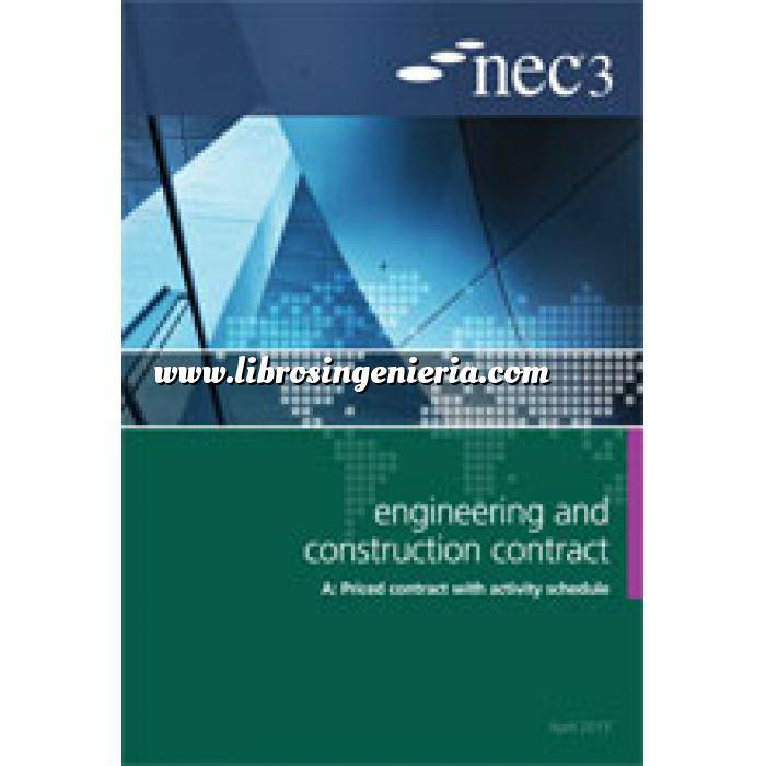 Imagen Gestion de proyectos NEC3: Engineering and Construction Contract Option A priced contract with activity schedule