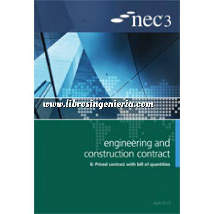 Imagen Gestion de proyectos NEC3: Engineering and Construction Contract Option B: priced contract with bill of quantities