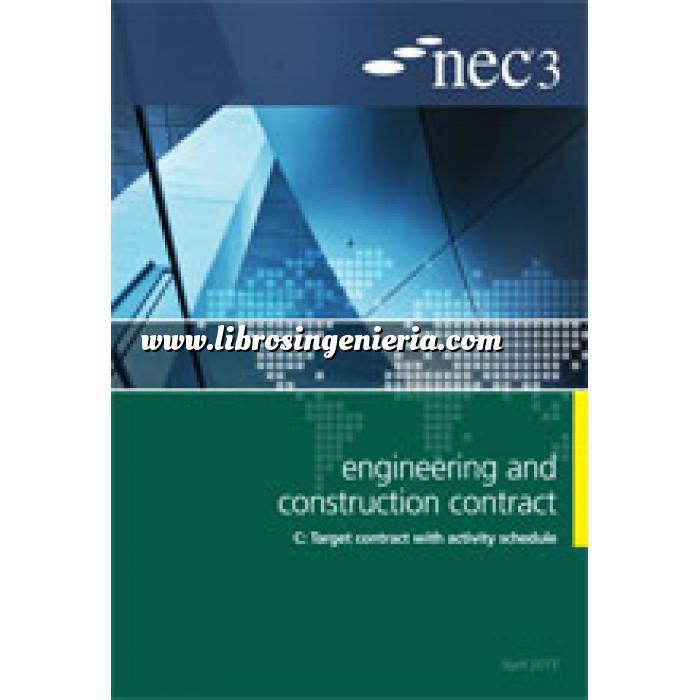 Imagen Gestion de proyectos NEC3: Engineering and Construction Contract Option C: target contract with activity schedule