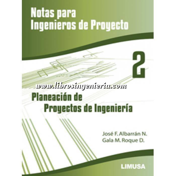 Imagen Gestion de proyectos Notas para ingenieros de proyecto. Planeación de proyectos de ingenieria