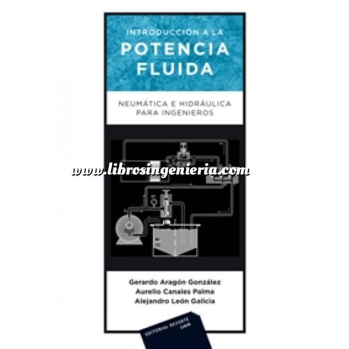 Imagen Hidráulica Introducción a la Potencia Fluida. Neumática e Hidráulica para ingenieros