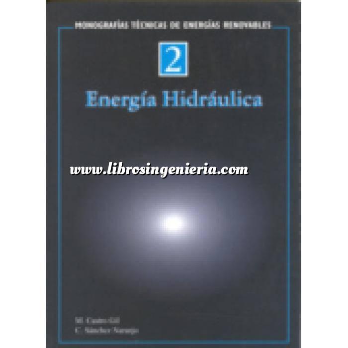 Imagen Hidráulica Monografías técnicas de energías renovables. Energía hidráulica