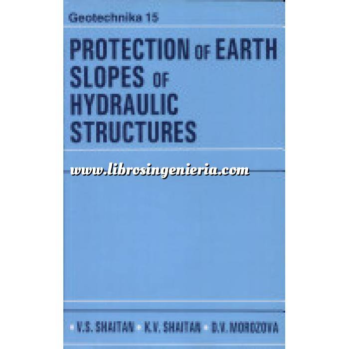 Imagen Hidráulica Protection of Earth Slopes of Hydraulic Structures