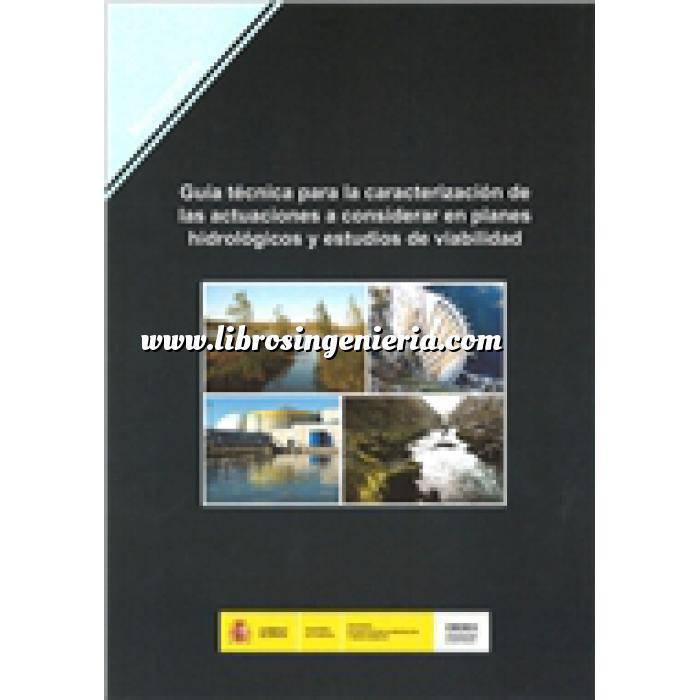 Imagen Hidrología Guía técnica para la caracterización de las actuaciones a considerar en planes hidrológicos y estudios de viabilidad