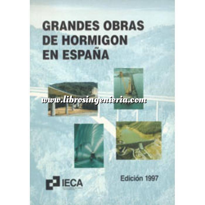 Imagen Hormigón armado Grandes obras de hormigón en España 1º ed.