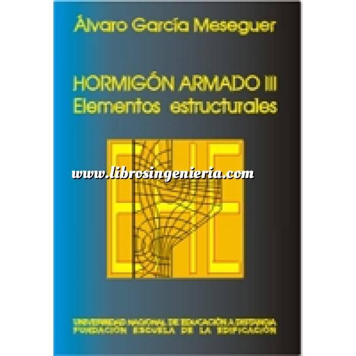 Imagen Hormigón armado Hormigón armado volumen 3 elementos estructurales