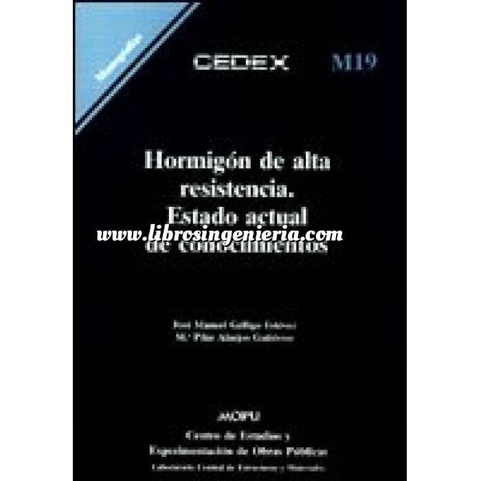 Imagen Hormigón armado Hormigón de alta resistencia. Estado actual de conocimientos