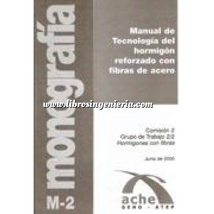 Imagen Hormigón armado Manual de tecnología del hormigón reforzado con fibras de acero