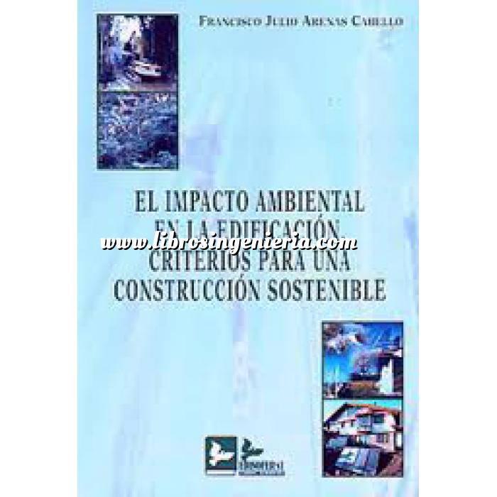 Imagen Impacto ambiental El impacto ambiental en la edificación. criterios para una construcción sostenible