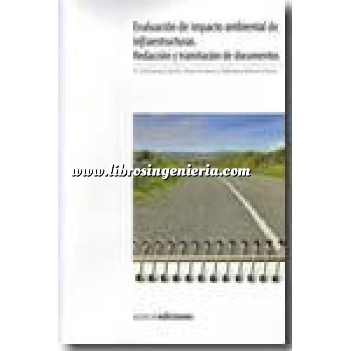 Imagen Impacto ambiental Evaluación de impacto ambiental de infraestructuras. Redacción y tramitación de documentos