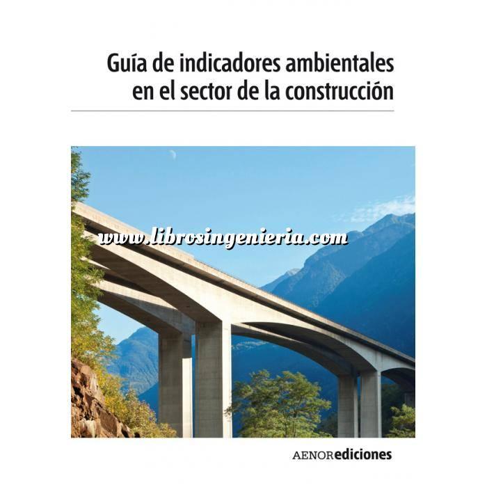 Imagen Impacto ambiental Guía de indicadores ambientales en el sector de la construcción