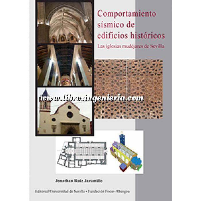 Imagen Ingeniería sísmica Comportamiento sísmico de edificios históricos. Las iglesias mudéjares de Sevilla