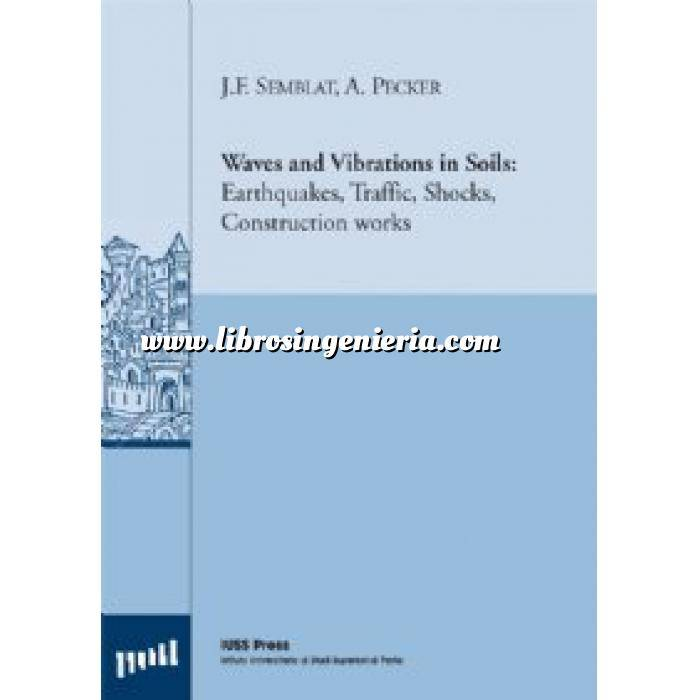 Imagen Ingeniería sísmica Waves and Vibrations in Soils: Earthquakes, Traffic, Shocks, Construction works